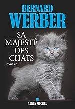Sa majesté des chats de Bernard Werber
