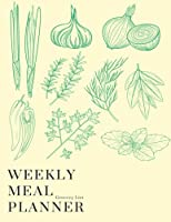 Weekly Meal Planner and Grocery List: Track and Plan Your Meals Each Week with Shopping Checklist (Cover Vol.08)