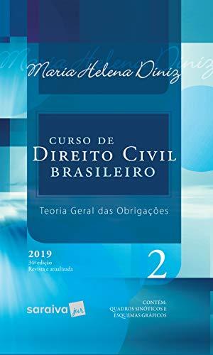 Curso de Direito Civil brasileiro : Teoria geral das obrigações - 34ª edição de 2019