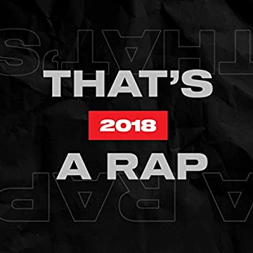 That's A Rap 2018
