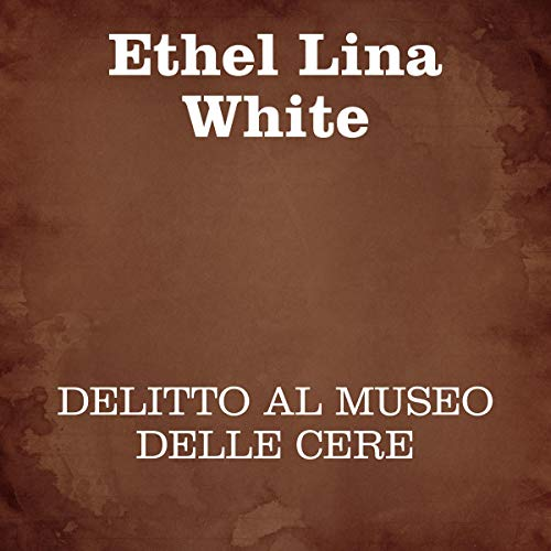Delitto al museo delle cere audiobook cover art