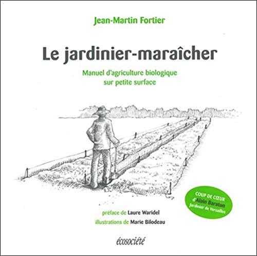 bon comparatif Jardinier: un guide de l'agriculture biologique dans un petit espace un avis de 2020