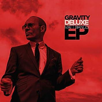 Gravity Deluxe EP