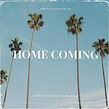 Home Coming (feat. Lil Woofy Woof)
