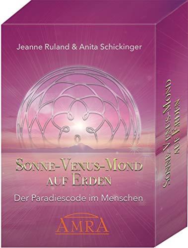 SONNE - VENUS - MOND AUF ERDEN [Kartenset mit 55 Karten & Begleitbuch]: Der Paradiescode im Menschen