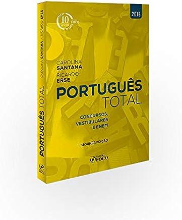 Português total: Concursos, vestibulares e ENEM - 2ª edição - 2018