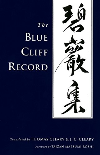 Compare Textbook Prices for The Blue Cliff Record First Edition (US) First Printing Edition ISBN 9781590302323 by Cleary, Thomas,Cleary, J.C.