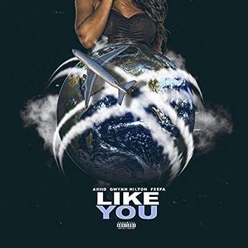 Like You (feat. Feefa & Gwynn Hilton)