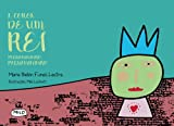 A coroa de um rei pequenininho