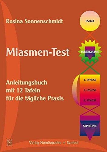 Miasmen-Test: Anleitungsbuch mit 12 Tafeln für die tägliche Praxis by Rosina Sonnenschmidt (2008-05-15)