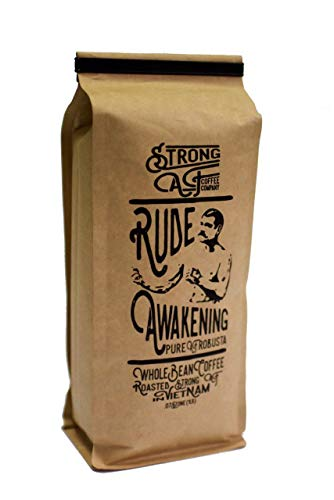 Strong AF Coffee - Whole Bean Coffee. Made from Organic, Vietnamese Beans. Gourmet, High-Quality, Pure Robusta Coffee, ideal for French press, Drip, or Espresso Machines. Available in 16oz.