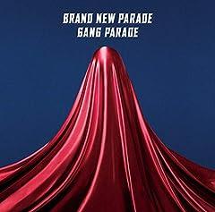 ブランニューパレード