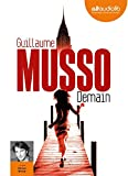 Demain - Livre audio 1 CD MP3 - 650 Mo - Audiolib - 03/07/2013