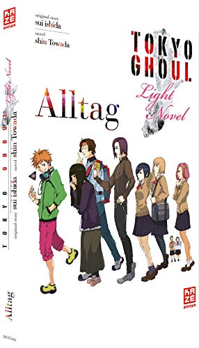 Tokyo Ghoul 01: Alltag: Light Novel Band 1