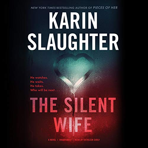 The Silent Wife: The Will Trent Series, Book 10