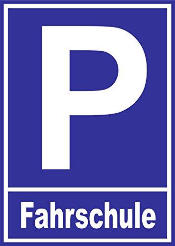 INDIGOS UG - Parkplatzschild - Fahrschule - Alu-Dibond-Schild 21x15 cm - Warnung - Sicherheit - Hotel, Firma, Haus