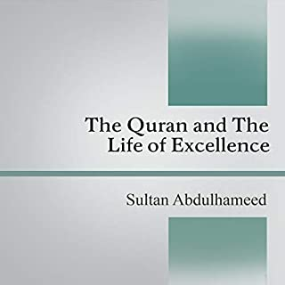 The Quran and the Life of Excellence cover art