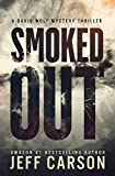 Smoked Out (David Wolf Mystery Thriller Series)