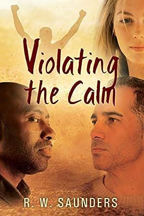 Violating the Calm