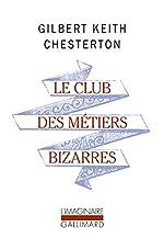 Le Club des métiers bizarres de Gilbert Keith Chesterton
