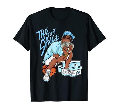 This That Sauce Graphic Tee Match Jordan 11 Low Legend Blue T-Shirt