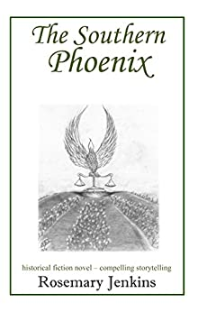 The Southern Phoenix by [Rosemary  Jenkins]