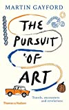 The pursuit of art travels - Encounters and revelations