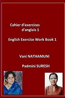 Cahier d'exercices d'anglais 1: English Exercise Work Book 1
