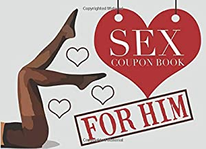 Sex Coupon Book For Him: Naughty Love Coupons