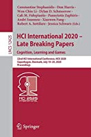 HCI International 2020 – Late Breaking Papers: Cognition, Learning and Games: 22nd HCI International Conference, HCII 2020, Copenhagen, Denmark, July 19–24, 2020, Proceedings (Lecture Notes in Computer Science, 12425)