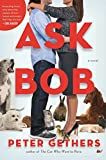 Rascal and Rocco- Book Review Ask Bob by Peter Gethers