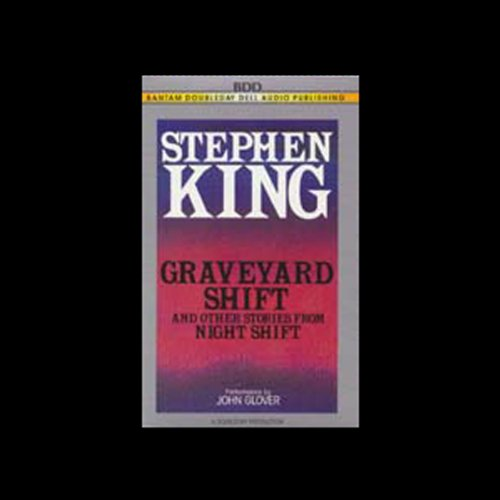 Graveyard Shift and Other Stories From Night Shift audiobook cover art
