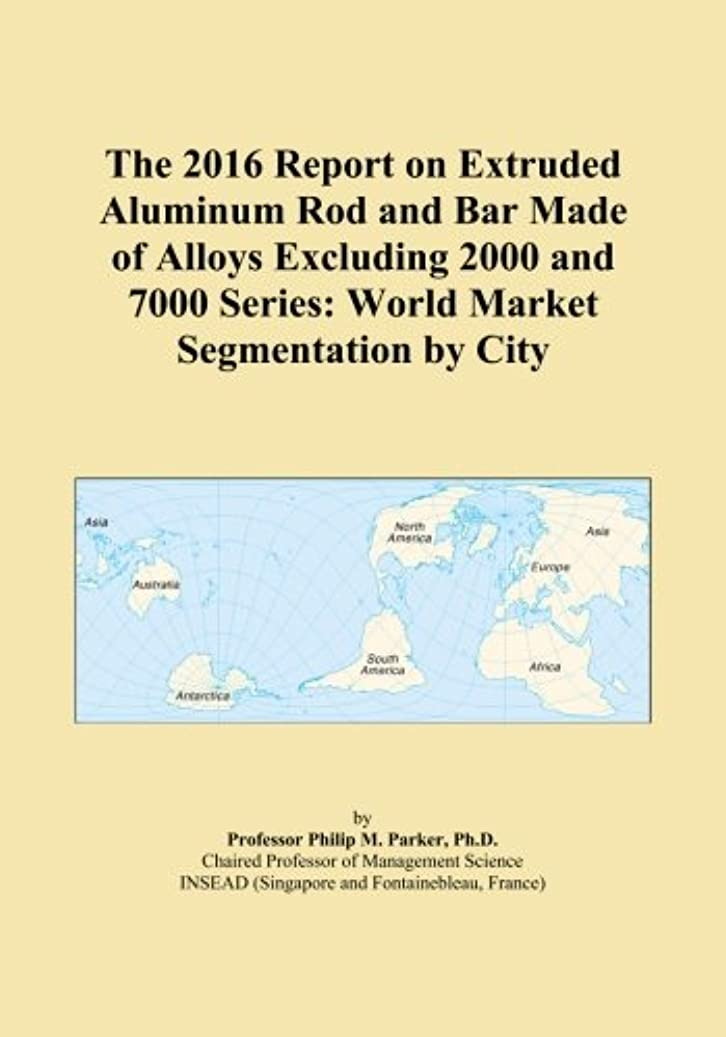 火山の畝間クーポンThe 2016 Report on Extruded Aluminum Rod and Bar Made of Alloys Excluding 2000 and 7000 Series: World Market Segmentation by City