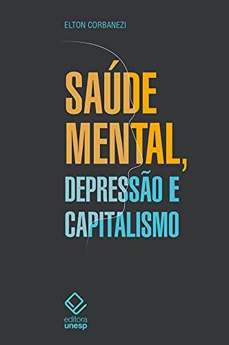 Saúde mental, depressão e capitalismo