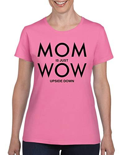 StitchPrint Camiseta para Mujer con Texto en inglés Mom is Just Wow, Regalo de cumpleaños Feminista Azul Azalea XXL