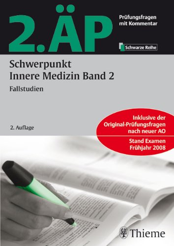 2. ÄP - Schwerpunkt Innere Medizin, Band 2 (Hammerexamen): Fallstudien
