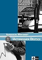 Unternehmen Deutsch: Worterheft 2