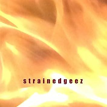 Strained Geez