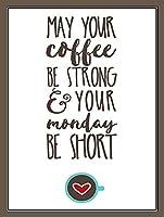 コーヒーは強く、月曜日は短い メタルポスタレトロなポスタ安全標識壁パネル ティンサイン注意看板壁掛けプレート警告サイン絵図ショップ食料品ショッピングモールパーキングバークラブカフェレストラントイレ公共の場ギフト