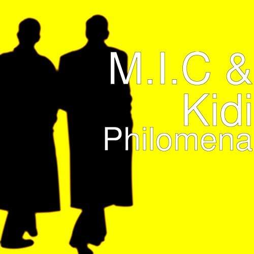 M.I.C & Kidi