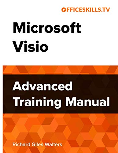 Microsoft Visio Advanced Training Manual - Full Colour