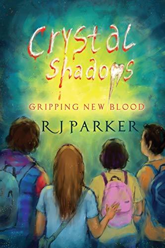 Crystal Shadows: Gripping New Blood