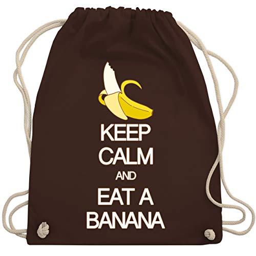 Shirtracer Keep calm - Keep calm and eat a banana - Unisize - Braun - keep calm and eat a banana turnbeutel - WM110 - Turnbeutel und Stoffbeutel aus Bio-Baumwolle