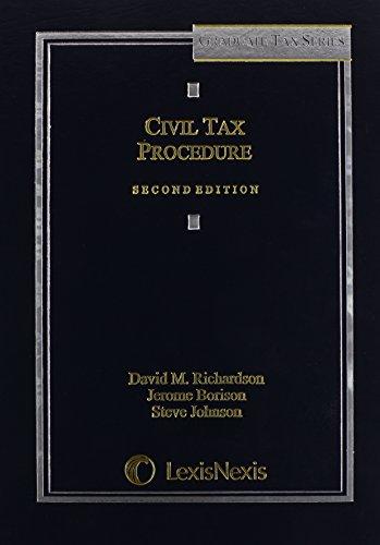 Civil Tax Procedure, Second Edition
