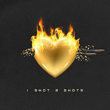 1 Shot 2 Shots