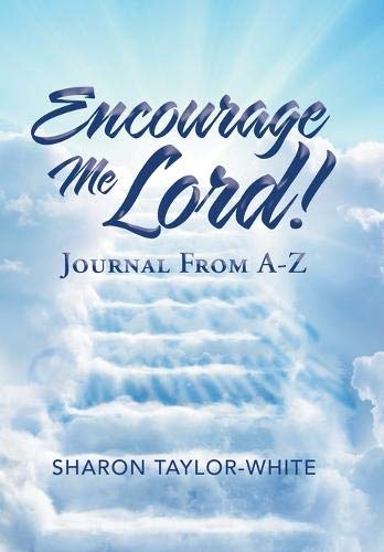 Encourage Me Lord!: Journal from A-z