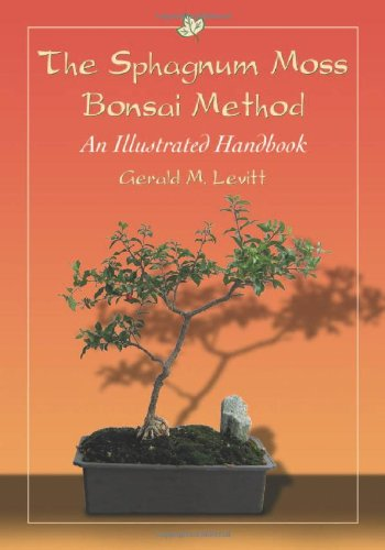 Levitt, G: The Sphagnum Moss Bonsai Method: An Illustrated Handbook