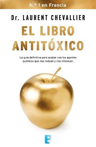 El libro antitóxico (Spanish Edition)