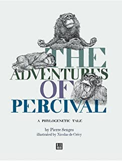 The Adventures of Percival: A Phylogenetic Tale (Illustrated Fairy Tales for Adults)