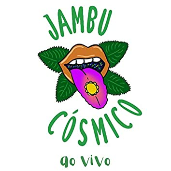 Jambu Cósmico (Ao Vivo)